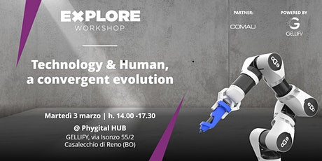 Explore Workshop: Technology & Human,  a convergent evolution tickets