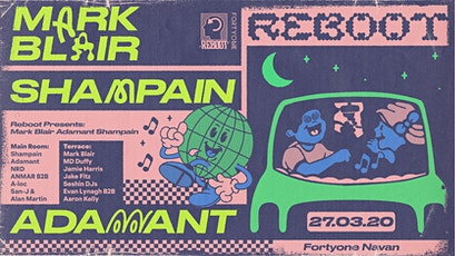 Reboot presents : Mark Blair , Shampain & Adamant at Fortyone tickets