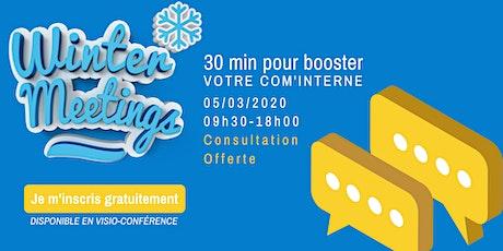 Winter meetings : 30 min pour booster votre com' interne billets