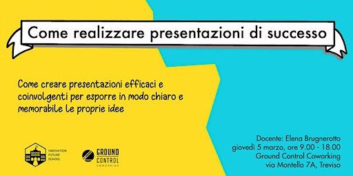 COME REALIZZARE PRESENTAZIONI DI SUCCESSO  (anche senza powerpoint)...