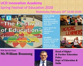 Spring Festival of Education with William Beausang  @ UCD Innovation Academy tickets