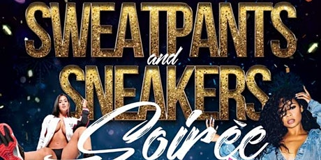 Sweatpants & Sneakers Soiree tickets
