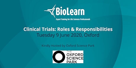 BioLearn: Clinical Trials-Roles & Responsibilities - Oxfordshire  tickets