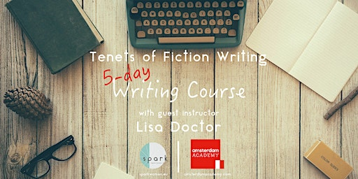 Tenets of Fiction Writing Course with visiting instructor Lisa Doctor