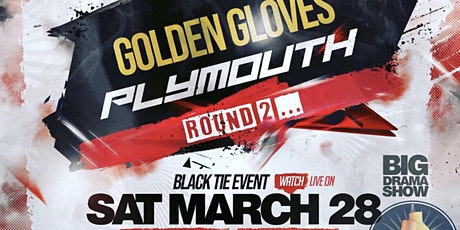 GOLDEN GLOVES PLYMOUTH ROUND 2 tickets