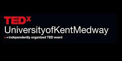 TEDxUniversityofKentMedway