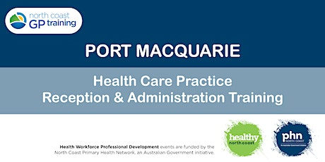 Port Macquarie: Health Care Reception & Administration Training tickets