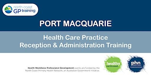Port Macquarie: Health Care Reception & Administration Training