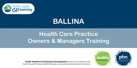 Ballina: Health Care Practice Owners & Managers Training tickets