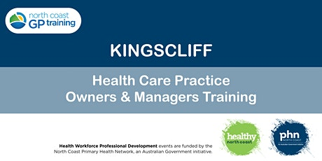 Kingscliff: Health Care Practice Owners &  Managers Training tickets
