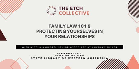 Family Law 101 and Protecting yourselves in your Relationships tickets