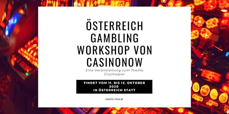 Österreich Gambling Workshop von CasinoNow tickets