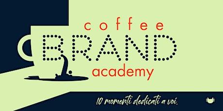 1. distintivi e memorabili | coffeebrand academy tickets