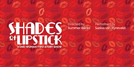 Shades of Lipstick tickets