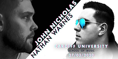 John Nicholas I Nathan Warnes @Cardiff Uni Concert Hall tickets
