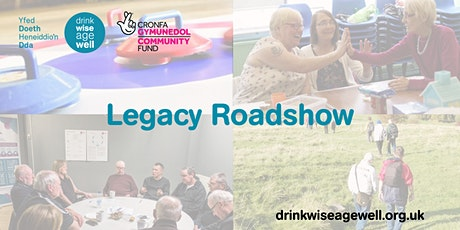 Drink Wise, Age Well Legacy Roadshow: Dyfed  tickets