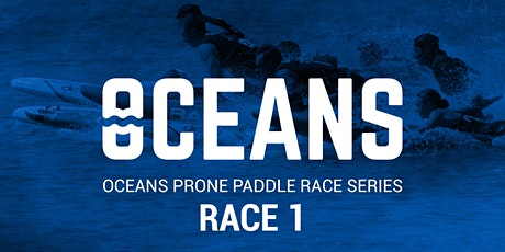Oceans Prone Paddle  Race 1 • 2020 tickets