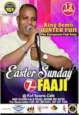 Easter Sunday Faaji tickets