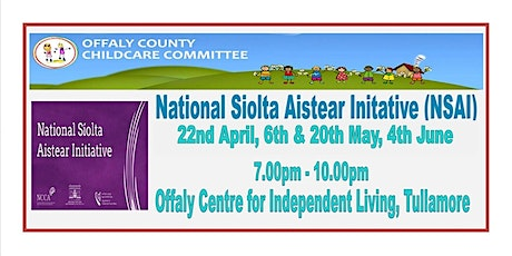 NATIONAL SIOLTA AISTEAR INITATIVE (NSAI) tickets