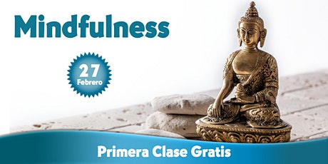 Mindfulness - Primera clase gratis entradas
