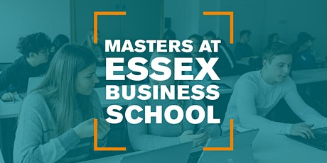 Find out more: Masters Degrees at Essex Business School tickets