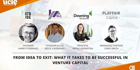 Panel@UCL - From Idea to Exit: What it takes to succeed in Venture Capital tickets