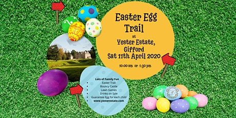 Easter Egg Trail @ Yester Estate, Gifford. tickets