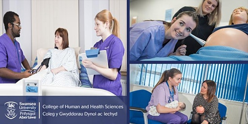 West Wales Open Day - Adult Nursing, Midwifery and Maternity Care - St David's Park Campus, Carmarthen, Swansea University