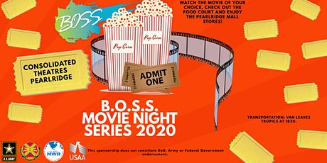 BOSS Movie Night Out tickets