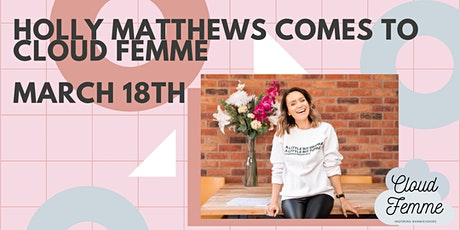Cloud Femme - Drinks with Holly Matthews tickets