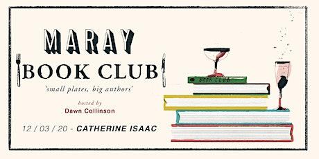 Maray Book Club Presents: Catherine Isaac tickets