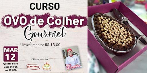 CURSO OVO DE COLHER GOURMET