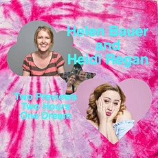 Helen Bauer and Heidi Regan Previews tickets