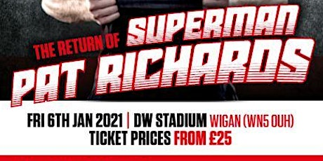 The return of Superman - An evening with Pat Richards tickets