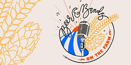 Beer & Bands on the Farm tickets