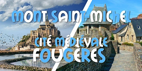 Weekend Mont Saint-Michel & Le Mans & Cité Médiévale Fougères tickets