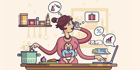 Der ganz normale Wahnsinn – Zeitmanagement für berufstätige Mamas Tickets