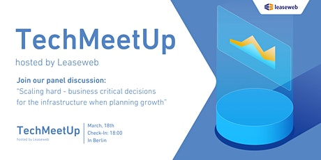 TechMeetUp - hosted by Leaseweb - moderated by Dr. Markus Wübben  tickets