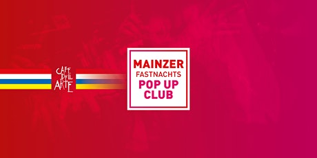 Mainzer Fastnachts Pop Up Club Tickets