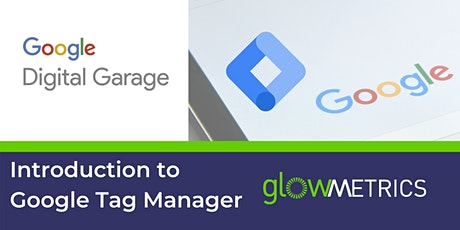 Introduction to Google Tag Manager tickets