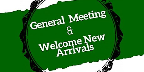 General Meeting and Welcoming Event tickets