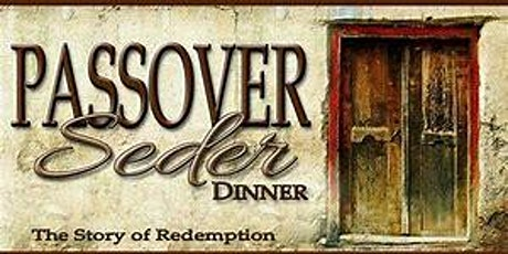CELEBRATE PASSOVER SEDER APRIL 8TH tickets