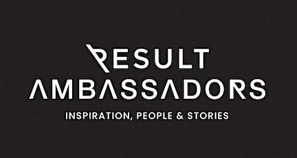 Result Ambassadors tickets