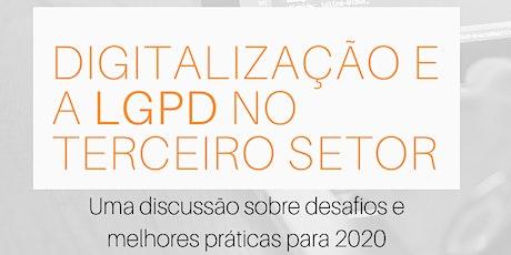 Digitalização e LGPD no 3o setor -  Março 2020 ingressos