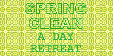 Cleanse, Renewal and Radiance Yoga Spring Clean Day Retreat tickets