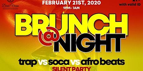 BRUNCH @ NIGHT TRAP VS SOCA VS AFROBEATS SILENT PARTY tickets