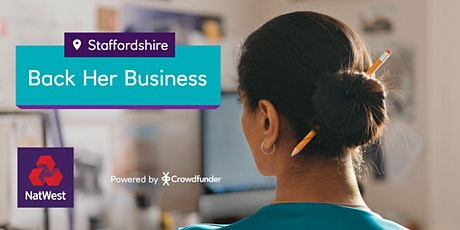 Back Her Business Staffordshire - How to Crowdfund tickets