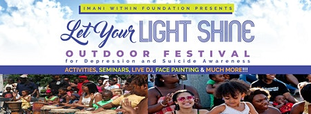 Let Your Light Shine Outdoor Festival for Depression & Suicide Awareness!