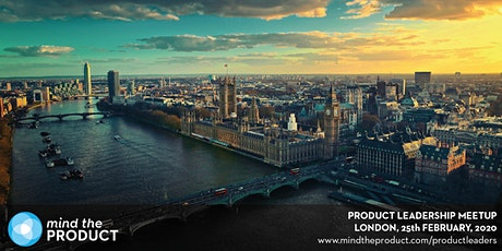 Mind the Product Leadership Meetup - London tickets