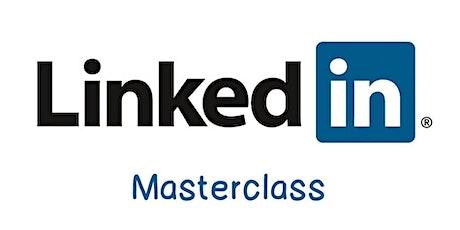 LinkedIn - Mastering The Fundamentals - Masterclass tickets